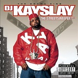 The Streetsweeper Vol. 1 Lyrics DJ Kayslay