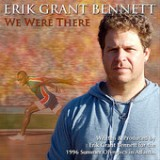 We Were There - Single Lyrics Erik Grant Bennett