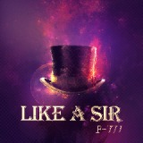 Like A Sir Lyrics F-777