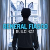 Buildings Lyrics General Fiasco