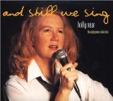 And Still We Sing: The Outspoken Collection Lyrics Holly Near