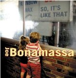 So It's Like That Lyrics Joe Bonamassa