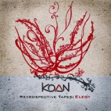 Retrospective Tapes Elegy Lyrics Koan