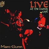 Live At The Cactus Cafe Lyrics Marc Gunn