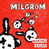 Making Salad Lyrics Milgrom