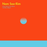 Drive Me To The Moon Lyrics Nam Soo Rim Feat. Park Ji Yoon