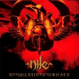 Annihilation Of The Wicked Lyrics Nile