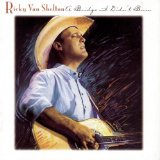 A Bridge I Didn't Burn Lyrics Ricky Van Shelton