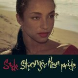 Stronger Than Pride Lyrics Sade