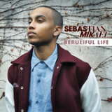 Beautiful Life (Single) Lyrics Sebastian Mikael