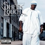 Walk Witt Me Lyrics Sheek Louch