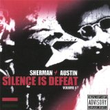 Silence is Defeat II Lyrics Sherman Austin