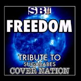 Freedom (Single) Lyrics Sugababes