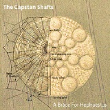 A Brace For Hephaestus Lyrics The Capstan Shafts