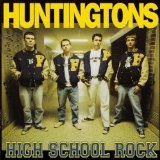 High School Rock Remastered Lyrics The Huntingtons