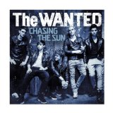 Chasing the Sun (Single) Lyrics The Wanted