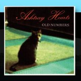 Old Numbers Lyrics Ashtray Hearts