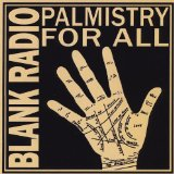 Palmistry for All Lyrics Blank Radio