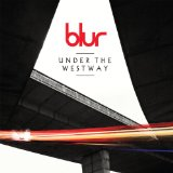 Under The Westway (Single) Lyrics Blur