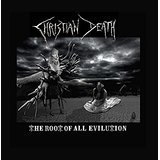The Root Of All Evilution Lyrics Christian Death
