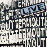Live From The Pharmacy Lyrics Guttermouth