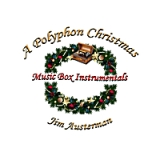 A Polyphon Christmas Lyrics Jim Austerman