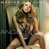 Angels Cry (Single) Lyrics Mariah Carey