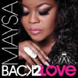 Back 2 Love Lyrics Maysa