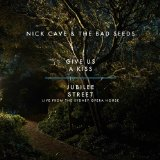 Give Us a Kiss Lyrics Nick Cave & The Bad Seeds