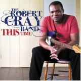 This Time Lyrics Robert Cray