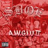All We Got Is Us 2 (Mixtape) Lyrics SBOE