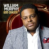 God Chaser Lyrics William Murphy