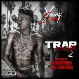 TRAPfornia 2 Lyrics Young Sam