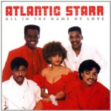 All In The Name Of Love Lyrics Atlantic Starr