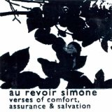 Verses Of Comfort, Assurance And Salvation Lyrics Au Revoir Simone