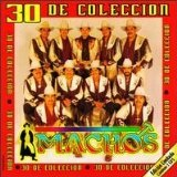 30 De Coleccion Lyrics Banda Machos