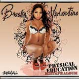 Physical Education (Mixtape) Lyrics Brooke Valentine
