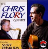 Chris Flory Featuring Scott Hamilton Lyrics Chris Flory Quintet