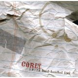 Hard-Headed Fool Lyrics Corey Smith