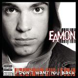 Don't want you back Lyrics Eamon