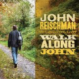 Walk Along John Lyrics John Reischman