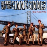 Miscellaneous Lyrics Me First & The Gimme Gimmies