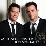 The Power Of Two Lyrics Michael Feinstein