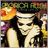 The Simple Life EP Lyrics Monica Rush