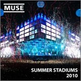 Summer Stadiums 2010 EP Lyrics Muse