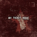 A New Breed (Single) Lyrics My Ticket Home