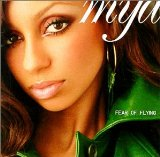 Fear Of Flying Lyrics Mya