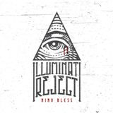 Illuminati Reject Lyrics Nino Bless