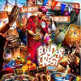 Boulder Crest Day (Mixtape) Lyrics OJ Da Juiceman