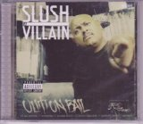 Out on Bail Lyrics Slush Da Villain